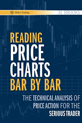 9780470443958: Reading Price Charts Bar by Bar: The Technical Analysis of Price Action for the Serious Trader