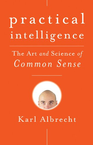 9780470444320: Practical Intelligence: The Art and Science of Common Sense
