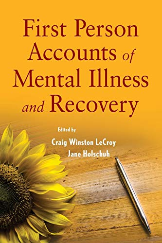 9780470444528: First Person Accounts of Mental Illness and Recovery