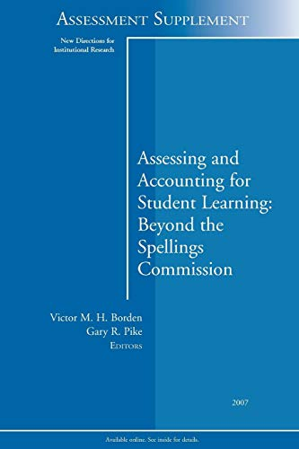 9780470445242: Assessing and Accounting for Student Learning: Beyond the Spellings Commission: New Directions for Institutional Research, Assessment Supplement 2007