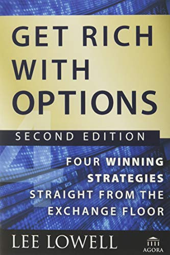 9780470445891: Get Rich with Options: Four Winning Strategies Straight from the Exchange Floor (Agora Series)