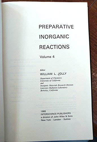 Preparative Inorganic Reactions (Volume 4): Jolly, W. L.
