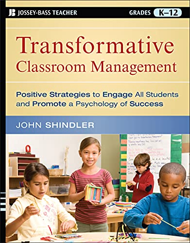 9780470448434: Transformative Classroom Management: Positive Strategies to Engage All Students and Promote a Psychology of Success