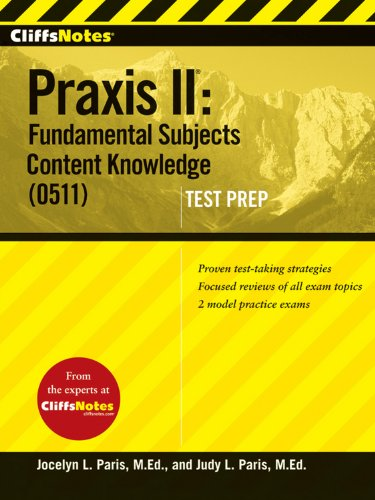 9780470448557: CliffsNotes Praxis II: Fundamental Subjects Content Knowledge (0511) Test Prep