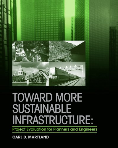 9780470448762: Toward More Sustainable Infrastructure: Project Evaluation for Planners and Engineers