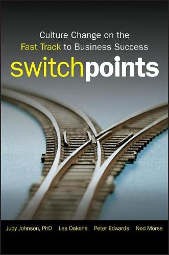 9780470449431: SwitchPoints: Culture Change on the Fast Track to Business Success