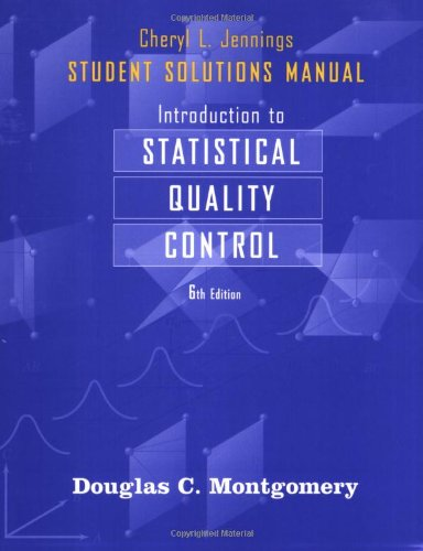 9780470449486: Introduction to Statistical Quality Control: Student Solutions Manual