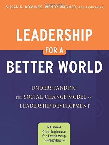 Leadership for a Better World: Understanding the
