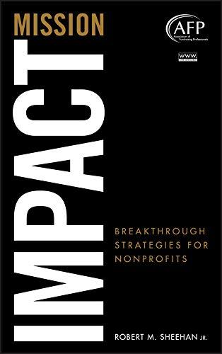 9780470449806: Mission Impact: Breakthrough Strategies for Nonprofits