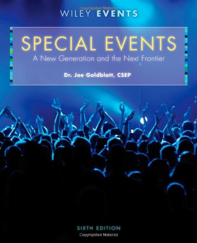 9780470449875: Special Events: A New Generation and the Next Frontier (The Wiley Event Management Series)