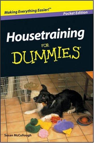 Housetraining for Dummies: McCullough, Susan