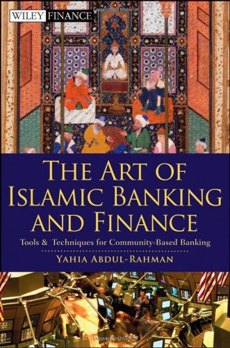 9780470449936: The Art of Islamic Banking and Finance: Tools and Techniques for Community-Based Banking