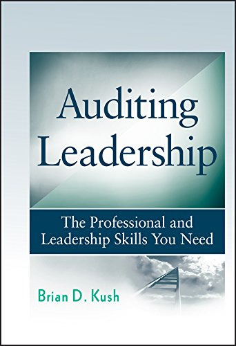 9780470450017: Auditing Leadership: The Professional and Leadership Skills You Need