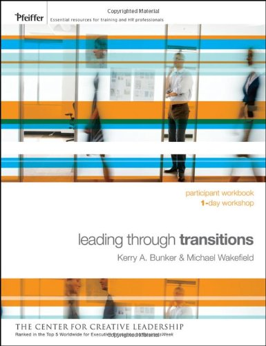 9780470450215: Leading Through Transitions: Participant Workbook