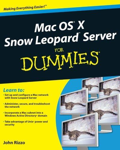 Mac OS X Snow Leopard Server For Dummies (0470450363) by John Rizzo