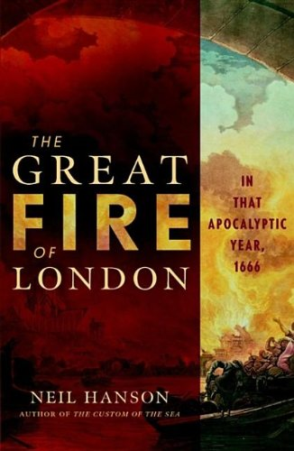 9780470450703: The Great Fire of London: In That Apocalyptic Year, 1666