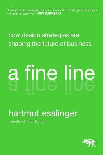 9780470451021: A Fine Line: How Design Strategies Are Shaping the Future of Business