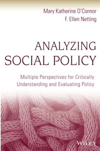 9780470452035: Analyzing Social Policy: Multiple Perspectives for Critically Understanding and Evaluating Policy