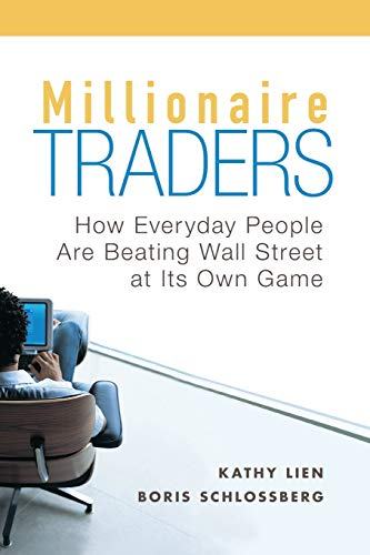 9780470452547: Millionaire Traders: How Everyday People Are Beating Wall Street at Its Own Game