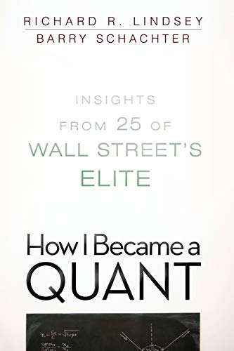 9780470452578: How I Became a Quant: Insights from 25 of Wall Street's Elite