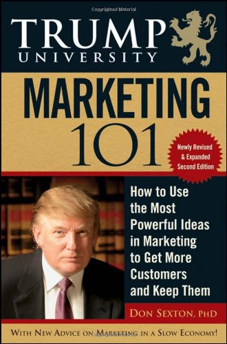 9780470453070: Trump University Marketing 101: How to Use the Most Powerful Ideas in Marketing to Get More Customers