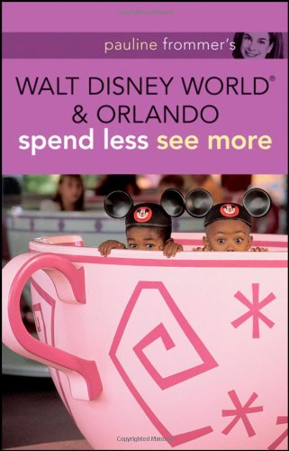 9780470453162: Pauline Frommer's Walt Disney World and Orlando (Pauline Frommer Guides)