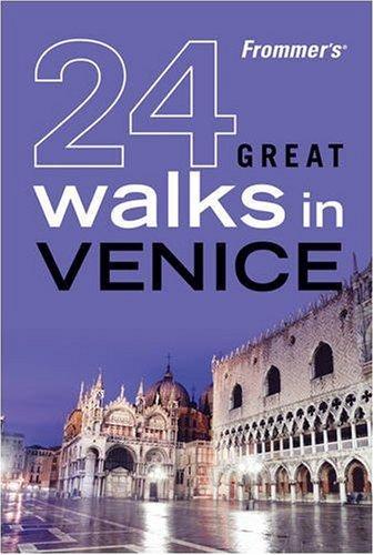 9780470453704: Frommer's 24 Great Walks in Venice