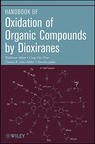 9780470454077: Oxidation of Organic Compounds by Dioxiranes