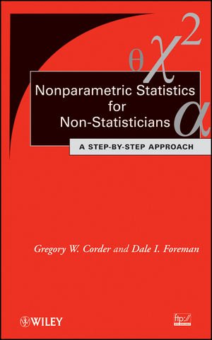 9780470454619: Nonparametric Statistics for Non-Statisticians: A Step-by-Step Approach
