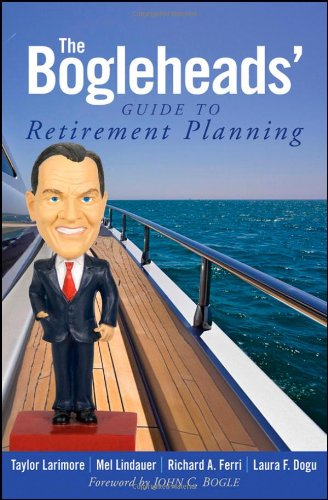 9780470455579: The Bogleheads' Guide to Retirement Planning