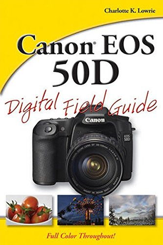 9780470455593: Canon EOS 50D Digital Field Guide