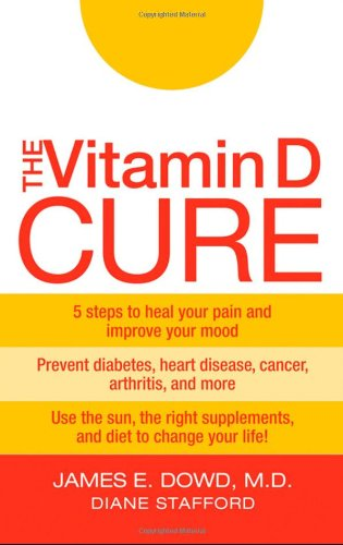 9780470455753: The Vitamin D Cure
