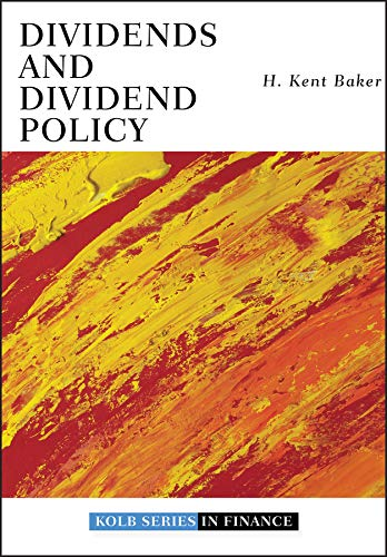 9780470455807: Dividends and Dividend Policy (Robert W. Kolb Series)