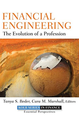 9780470455814: Financial Engineering: The Evolution of a Profession (Robert W. Kolb Series)