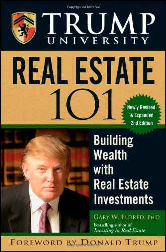 9780470455821: Trump University Real Estate 101: Building Wealth With Real Estate Investments