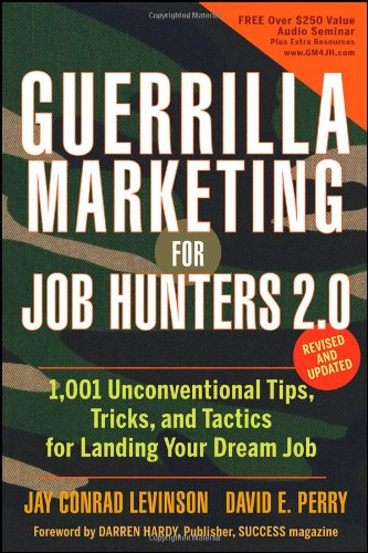 9780470455845: Guerrilla Marketing for Job Hunters 2.0: 1,001 Unconventional Tips, Tricks and Tactics for Landing Your Dream Job