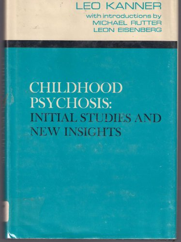 9780470456101: Childhood Psychosis: Initial Studies and New Insights