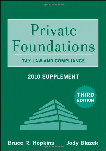 9780470456965: Private Foundations: Tax Law and Compliance (Wiley Nonprofit Law, Finance and Management Series)