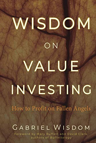 9780470457306: Wisdom on Value Investing: How to Profit on Fallen Angels
