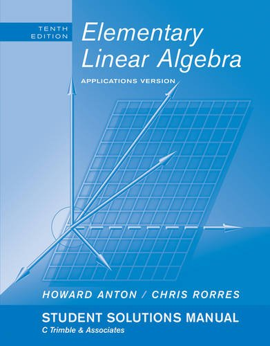 9780470458228: Student Solutions Manual to accompany Elementary Linear Algebra with Applications, 10e