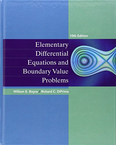 Elementary Differential Equations and Boundary Value Problems: William E. Boyce,