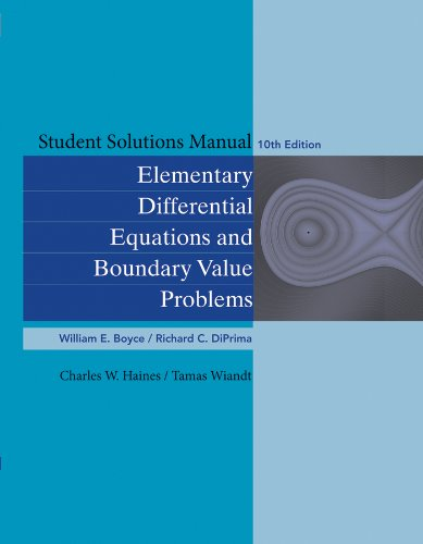 9780470458334: Student Solutions Manual to accompany Boyce Elementary Differential Equations 10th Edition and Elementary Differential Equations w/ Boundary Value Problems 10th Edition