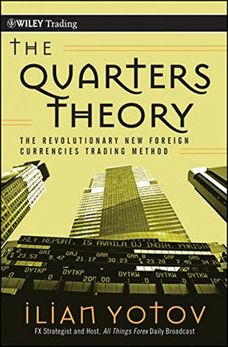 9780470458464: The Quarters Theory: The Revolutionary New Foreign Currencies Trading Method