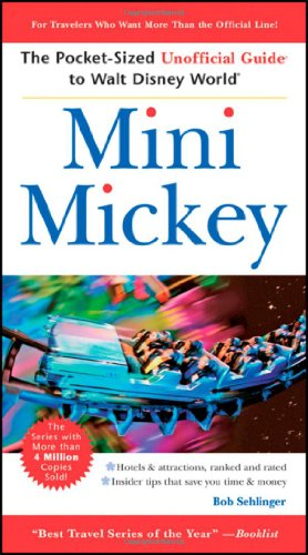 9780470460283: Mini Mickey: The Pocket-Sized Unofficial Guide to  Walt Disney World (Unofficial Guides)