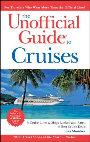 9780470460337: The Unofficial Guide to Cruises (Unofficial Guides)