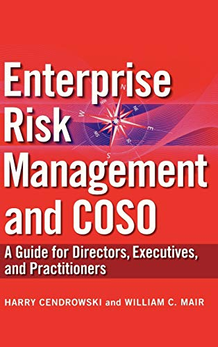 Enterprise Risk Management and COSO : A: Cendrowski, Harry