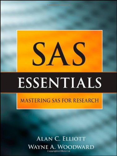 9780470461297: SAS Essentials: A Guide to Mastering SAS for Research