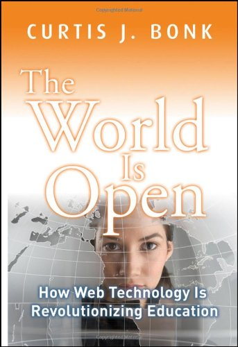 9780470461303: The World Is Open: How Web Technology Is Revolutionizing Education