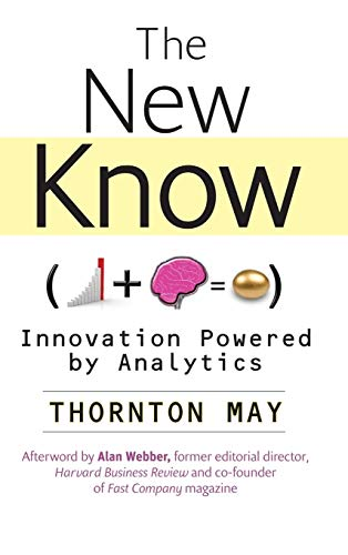 9780470461716: The New Know: Innovation Powered by Analytics