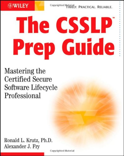 9780470461907: The CSSLP Prep Guide: Mastering the Certified Secure Software Lifecycle Professional